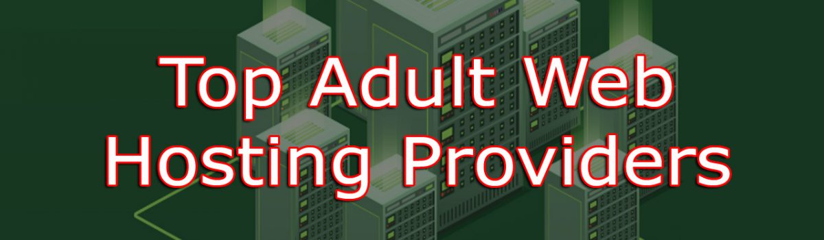 adult web hosting providers